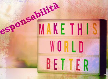 Che vuol dire essere responsabili/responsabilità?